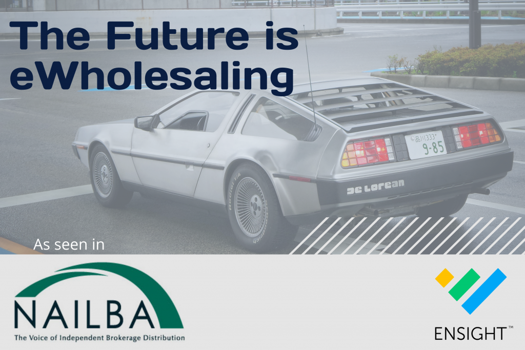 The Future is eWholesaling